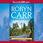 Redwood Bend: A Virgin River Novel, Book 16 (       UNABRIDGED) by Robyn Carr Narrated by Therese Plummer