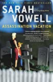 Assassination Vacation (074326004X) by Vowell, Sarah
