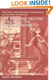 The First and Second Epistles to the Thessalonians (New International Commentary on the New Testament)