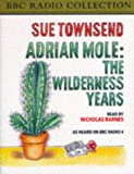 Adrian Mole: The Wilderness Years (BBC Radio Collection) Sue Townsend