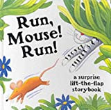 img - for Run, Mouse Run! book / textbook / text book