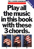 3 Chord Songbook:  Play All the Music in This Book with These 3 Chords: G, C, D7 Book 4 (The 3-Chord Songbook Series) (071190412X) by Shipton, Russ