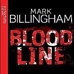Bloodline: Tom Thorne, Book 8 | Mark Billingham