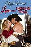Love on the Oregon Trail (English Edi...
