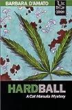 Hardball (1932325018) by D'Amato, Barbara