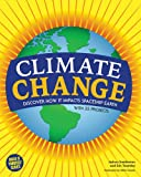 Climate Change: Discover How It Impacts Spaceship Earth (Build It Yourself)
