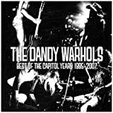 The Best Of The Capitol Years : 1995-2007par The Dandy Warhols