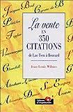 echange, troc Jean-Louis Wilmes - La Vente en 350 citations : De Lao Tseu à Bouvard