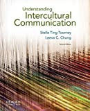 img - for Understanding Intercultural Communication by Ting-Toomey, Stella, Chung, Leeva C.(November 16, 2011) Paperback book / textbook / text book