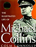 img - for Illustrated Life of Michael Collins book / textbook / text book