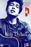 Bob Dylan: A Biography (Odyssey Guides) Anthony Scaduto