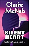 Silent Heart (Classic Reprint) (1594930449) by McNab, Claire