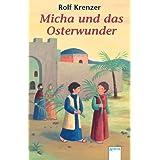 """Micha und das Osterwundervon """"Rolf Krenzer"""""""