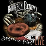 echange, troc George Bourbon Renewal Fletcher - Dangerous Things-Live