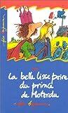 echange, troc Henriette Bichonnier - Le Belle Lisse Poire du prince de Motordu (livre et cassette)