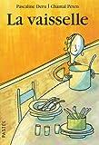 echange, troc Pascaline Deru, Chantal Peten - La vaisselle