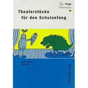 Oldenbourg Kopiervorlagen: Theaterstücke für den Schulanfang: Band 80
