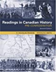 Readings In Canadian History: Pre-Con...