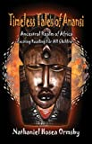 Timeless Tales of Anansi: Ancestral Realm of Africa (Nathaniel Hosea O
