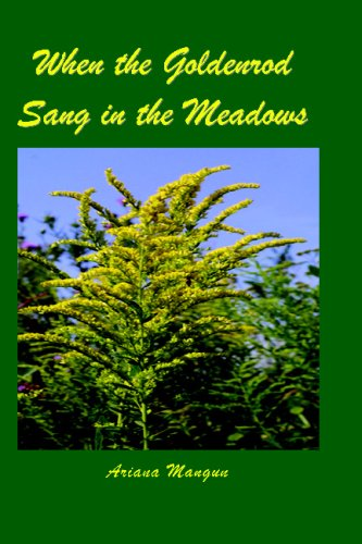 When the Goldenrod Sang in the Meadows PDF