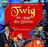 Twig im Auge des Sturms. 4 CDs. Die Klippenland-Chroniken III.