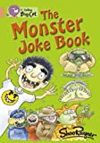 Shoo Rayner Collins Big Cat - The Monster Joke Book: Copper/Band 12: Band 12/Copper Phase 5, Bk. 1