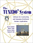 The TUXEDO System: Software for Const...