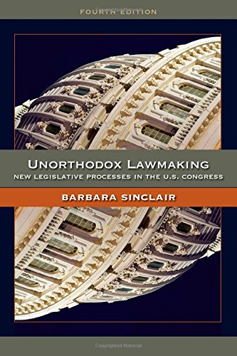 Unorthodox Lawmaking: New Legislative Processes in the US...