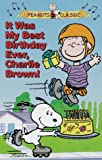 It Was My Best Birthday Ever, Charlie Brown (Peanuts Classic) [VHS]
