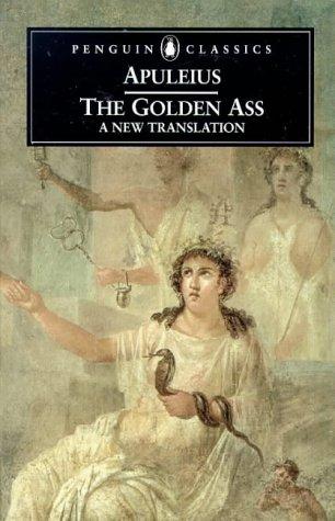 The Golden Ass or Metamorphoses
