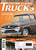 img - for Custom Classic Trucks Magazine February 2014 CREATE BRAKE LINES Rehab A Ford Interior EASY LS ENGINE SWAP Controlling An Electric Transmission F-100 FARM TRUCK '68 C10 Show Quality book / textbook / text book