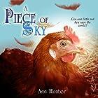 A Piece of Sky: A Fractured Retelling of Chicken Little: Crowns of the Twelve, Book 5 (       ungekürzt) von Ann Hunter Gesprochen von: JoBe Cerny