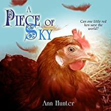 A Piece of Sky: A Fractured Retelling of Chicken Little: Crowns of the Twelve, Book 5 (       UNABRIDGED) by Ann Hunter Narrated by JoBe Cerny