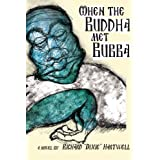 When the Buddha Met Bubba
