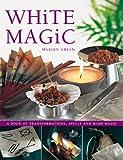 White Magic (1844760847) by Green, Marian