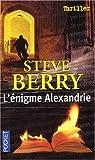 echange, troc Steve Berry - L'énigme Alexandrie