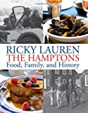 img - for The Hamptons: Food, Family, and History book / textbook / text book