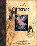 Good Faeries/Bad Faeries (1862053022) by Froud, Brian