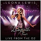 Leona Lewis The Labyrinth Tour: Live from the O2 CD+DVD Edition by Leona Lewis (2010) Audio CD