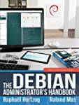 The Debian Administrator's Handbook:...