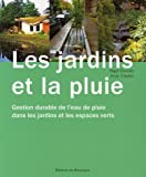 Les jardins et la pluie : Gestion durable de l'eau de pluie dans les jardins et les espaces verts
