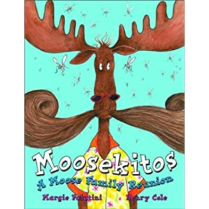 Moosekitos : A Moose Family Reunion
