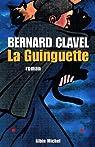La Guinguette par Bernard Clavel