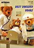 Patons Best Dressed Soft Toy Bears Clothes Knitting Pattern Booklet: Nautical Outfit, Santa Clause Outfit, Skiing Outfit, Aran Sweater, Hat and Scarf, Bride and Bridesmaid Dress..and much more (To fit bear 15