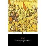 The Conquest of New Spain (Penguin Classics) ~ Bernal Diaz Del Castillo
