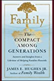 img - for Family: The Compact Among Generations book / textbook / text book