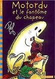 echange, troc Pef - Motordu et le fantôme du chapeau