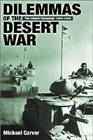 Dilemmas of the Desert War: The Libyan Campaign of 1940-1942