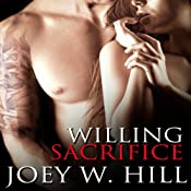 Willing Sacrifice | [Joey W. Hill]