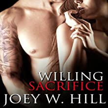 Willing Sacrifice (       UNABRIDGED) by Joey W. Hill Narrated by G. C. VonCloudts